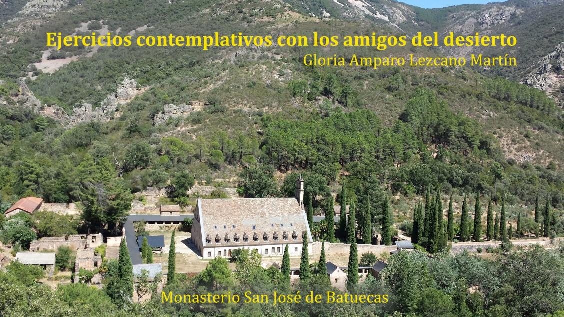 Experienca en el monasterio de Las Batuecas
